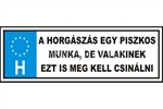 TRÉFA RENDSZÁM 'HORGÁSZÁS EGY PISZKOS MUNKA'